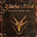 3 INCHES OF BLOOD- Long Live Heavy Metal LIM. DIGI +3