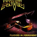 ANVIL- Plugged In Permanent