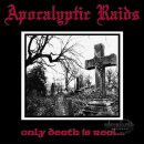 APOCALYPTIC RAIDS- Only Death Is Real LIM. BLACK VINYL