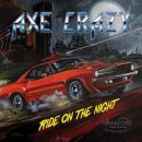 AXE CRAZY- Ride On The Night
