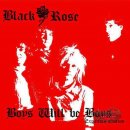 BLACK ROSE- Boys Will Be Boys CD Expanded Edition +EP...