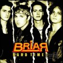 BRIAR- Hard Times CD +bonustracks