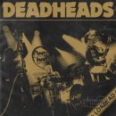 DEADHEADS- Loaded