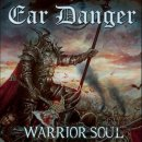EAR DANGER- Warrior Soul LIM. BLACK VINYL