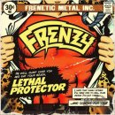 FRENZY- Lethal Protector
