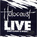 HOLOCAUST- Live (Hot Curry&Wine)