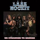 LÄÄZ ROCKIT- No Stranger To Danger CD+Bonus