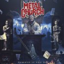 METAL CHURCH- Damned If You Do