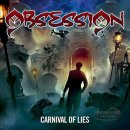 OBSESSION- Carnival Of Lies