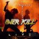 OVERKILL- Wrecking Everything LIVE