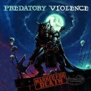 PREDATORY VIOLENCE- Marked For Death