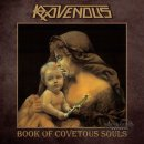 RAVENOUS- Book Of Covetous Souls LIM.+NUMB. CD +Bonus
