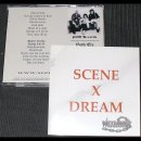 SCENE X DREAM- same LIM. 500 CD +BONUS