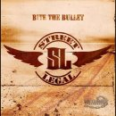 STREET LEGAL- Bite The Bullet
