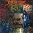 STRIKELIGHT- My Living Hell LIM. CD EP +bonus