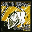 SUDDEN IMPACT- No Rest From The Wicked +BONUS
