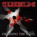 THUNDER AXE- Grinding The Steel