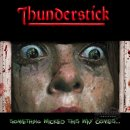 THUNDERSTICK- Something Wicked This Way Comes