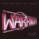 WARRIOR- Fighting For The Earth