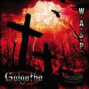 W.A.S.P.- Golgotha LIMITED DIGIPACK