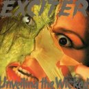 EXCITER- Unveiling The Wicked