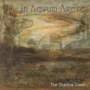 IN AEVUM AGERE- The Shadow Tower LIM. 333 VINYL