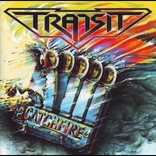 TRANSIT- Catchfire