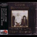 EDDIE SCHWARTZ- Private Life (Best Shots)