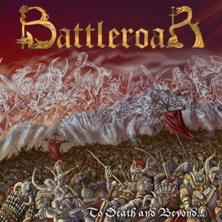 BATTLEROAR- To Death And Beyond...
