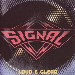 SIGNAL- Loud & Clear