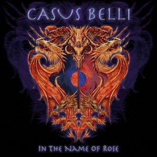 CASUS BELLI- In The Name Of Rose