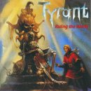TYRANT- Ruling The World