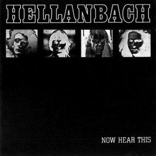 HELLANBACH- Now Hear This