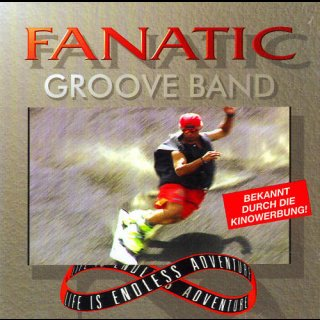 FANATIC GROOVE BAND- Life Is Endless Adventure