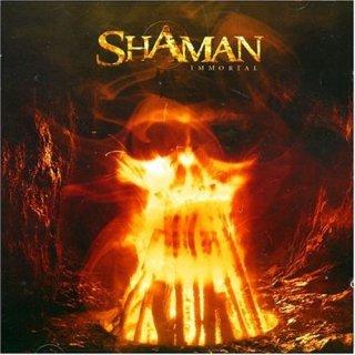 SHAMAN- Immortal