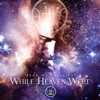 WHILE HEAVEN WEPT- Fear Of Infinity LIM. 1ST EDITION