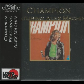 CHAMPION feat. Alex Machine- same LIM. ROCK CLASSIC CD