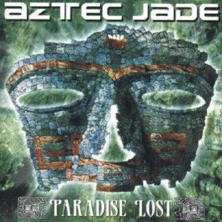 AZTEC JADE- Paradise Lost DIGIPACK
