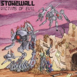 STONEWALL- Victims Of Evil