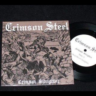 "CRIMSON STEEL- Crimson Slaughter LIM. 7"" 3-track EP"