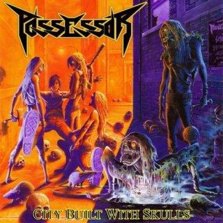 POSSESSOR- City Built With Skulls