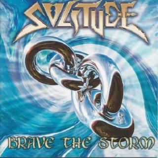 SOLITUDE- Brave The Storm