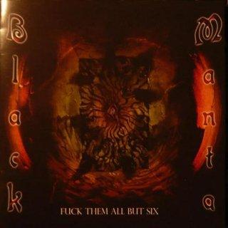 BLACK MANTA- Fuck Them All But Six
