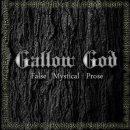 GALLOW GOD- False Mystical Prose