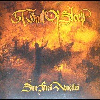 WALL OF SLEEP- Sun Faced Apostles