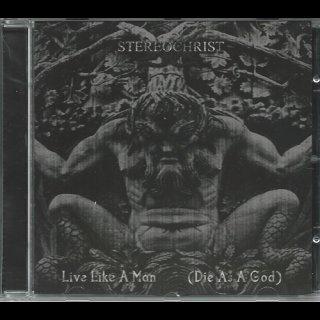 STEREOCHRIST- Live Like A Man (Die As A God)