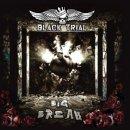 BLACK TRIAL- Big Break