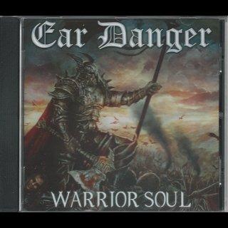 EAR DANGER- Warrior Soul