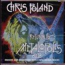 CHRIS POLAND- Return To Metalopolis 2002