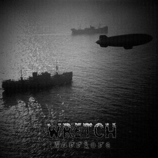 WRETCH- Warriors